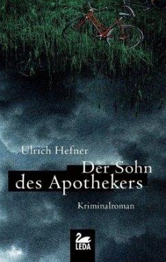 Der Sohn des Apothekers / Hauptkommissar Trevisan Bd.5 - Hefner, Ulrich
