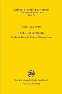 The Life of the Buddha - Tsai, Suey-Ling
