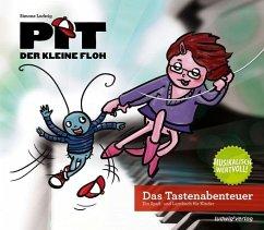 Pit der kleine Floh - Das Tastenabenteuer - Ludwig, Simone