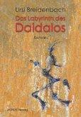 Das Labyrinth des Daidalos