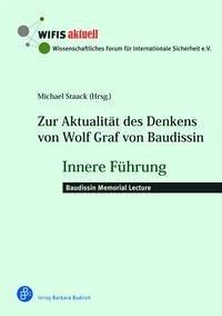 Zur Aktualität des Denkens von Wolf Graf von Baudissin