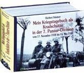 Mein Kriegstagebuch als Kradschütze in der 7. Panzer-Division