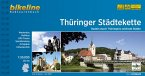 Bikeline Thüringer Städtekette 1 : 50 000