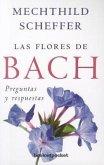 Las Flores de Bach. Preguntas y Respuestas
