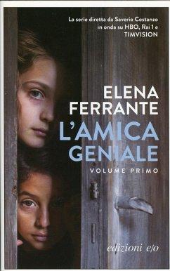 L'amica geniale - Ferrante, Elena