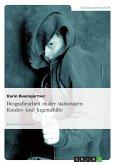 Biografiearbeit in der stationären Kinder- und Jugendhilfe