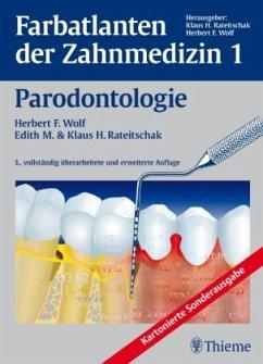 Farbatlanten der Zahnmedizin 1. Parodontologie - Wolf, Herbert F.; Rateitschak, Klaus H.; Rateitschak, Edith M.