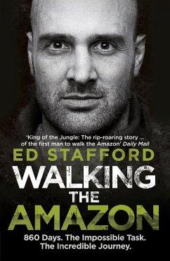 Walking the Amazon - Stafford, Ed