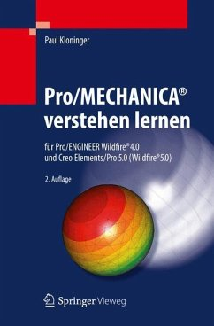 Pro/MECHANICA® verstehen lernen - Kloninger, Paul