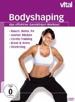 Bodyshaping - Das effektive Ganzkörper-Workout