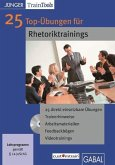 25 Top-Übungen für Rhetoriktrainings, 1 CD-ROM