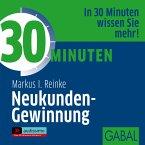 30 Minuten Neukunden-Gewinnung, 1 Audio-CD