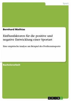 Einflussfaktoren für die positive und negative Entwicklung einer Sportart
