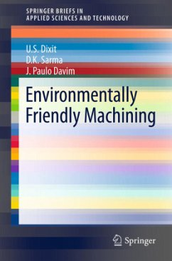 Environmentally-Friendly Machining - Dixit, Uday Shanker; Sarma, D. K.; Davim, João Paulo