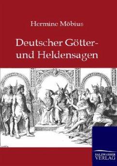 Deutsche Götter- und Heldensagen - Möbius, Hermine