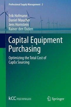 Capital Equipment Purchasing - Hofmann, Erik; Maucher, Daniel; Hornstein, Jens