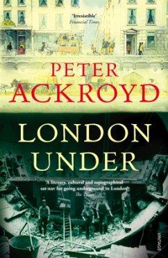 London Under - Ackroyd, Peter
