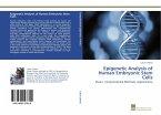 Epigenetic Analysis of Human Embryonic Stem Cells