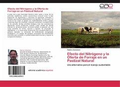 Efecto del Nitrógeno y la Oferta de Forraje en un Pastizal Natural