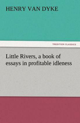 Essay in idleness