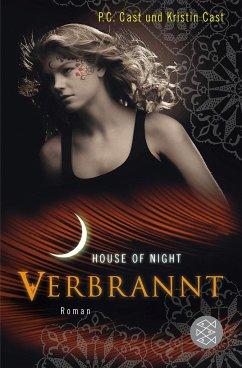 Verbrannt / House of Night Bd.7 - Cast, P. C.; Cast, Kristin