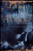 """""""Liebe ist stärker als der Tod"""" / Die Poison Diaries Bd.2"""