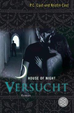 Versucht / House of Night Bd.6 - Cast, P. C.; Cast, Kristin