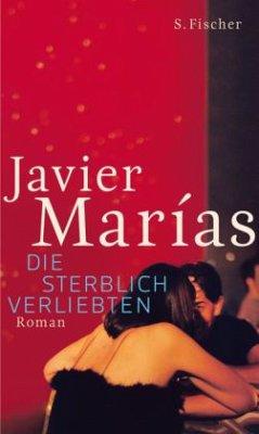 Die sterblich Verliebten - Marías, Javier