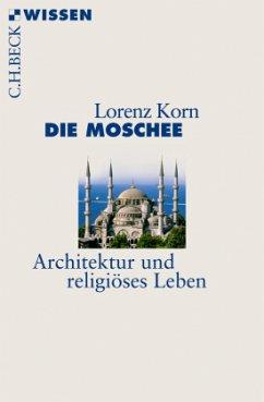 Die Moschee - Korn, Lorenz