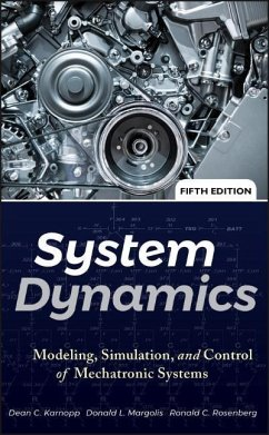 System Dynamics: Modeling, Simulation, and Control of Mechatronic Systems - Karnopp, Dean C.; Margolis, Donald L.; Rosenberg, Ronald C.