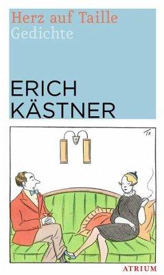 Herz auf Taille - Kästner, Erich