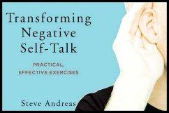 Transforming Negative Self-Talk: Practical, Eff...