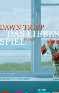 Das Liebesspiel - Tripp, Dawn Clifton
