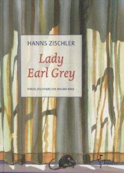 Lady Earl Grey - Zischler, Hanns