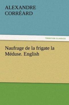 Naufrage de la frigate la Méduse. English