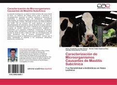 Caracterización de Microorganismos Causantes de Mastitis Subclínica