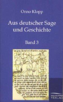Aus deutscher Sage und Geschichte - Klopp, Onno
