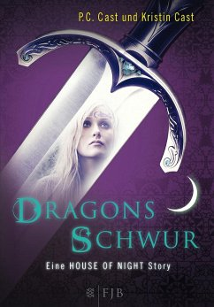 Dragons Schwur / House of Night Story Bd.1 - Cast, P. C.; Cast, Kristin