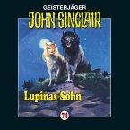 Lupinas Sohn / Geisterjäger John Sinclair Bd.74 (1 Audio-CD)