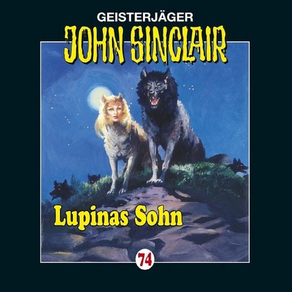 Lupinas Sohn / Geisterjäger John Sinclair Bd.74 (1 Audio-CD) - Dark, Jason