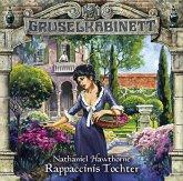 Rappaccinis Tochter / Gruselkabinett Bd.62 (1 Audio-CD)