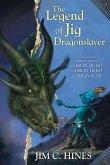 The Legend of Jig Dragonslayer: Goblin Quest/Goblin Hero/Goblin War
