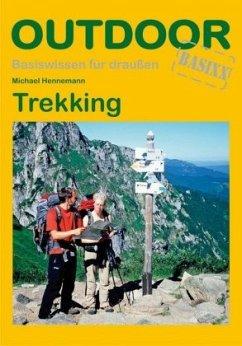 Trekking. OutdoorHandbuch - Hennemann, Michael