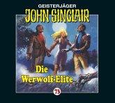 Die Werwolf-Elite / Geisterjäger John Sinclair Bd.73 (1 Audio-CD)