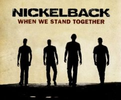 When We Stand Together (2track) - Nickelback