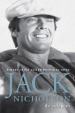 Jack Nicholson: The Early Years