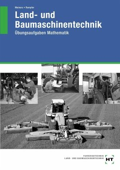 Land- und Baumaschinentechnik. Übungsaufgaben Mathematik - Meiners, Hermann;Rempfer, Rainer