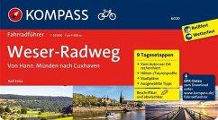 Weserradweg, von Hann. Münden nach Cuxhaven - Enke, Ralf