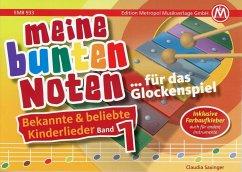 Meine bunten Noten für das Glockenspiel Kinderlieder