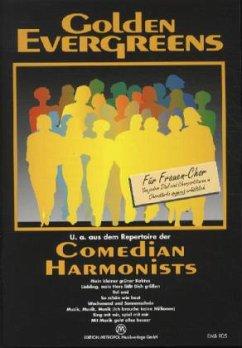 Golden Evergreens, Comedian Harmonists, für Frauenchor, Klavierpartitur